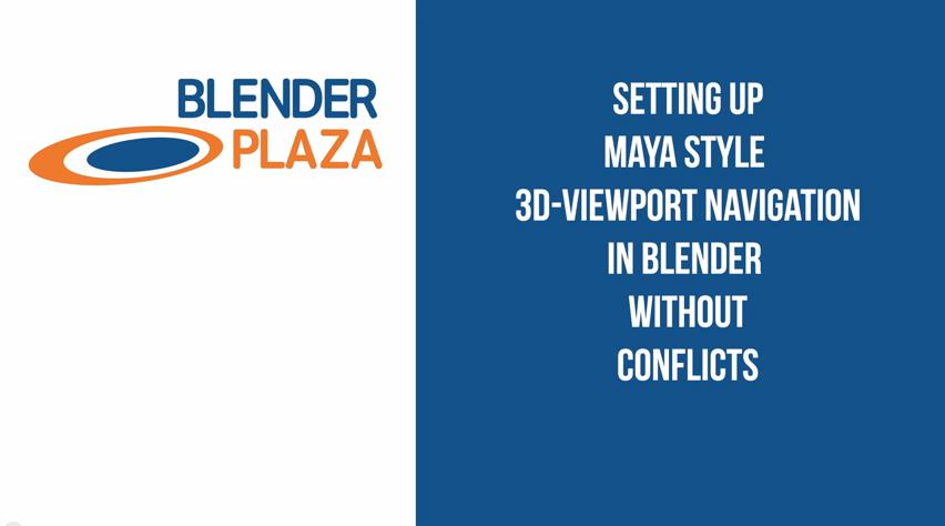 Quicktip: Setting up Maya style 3D Viewport Navigation