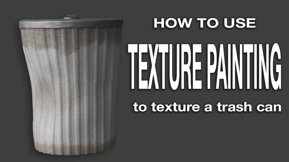 Blender Texture Paint Tutorial Create a trashcan BlenderNation