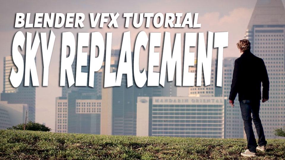 Blender VFX Tutorial: Sky Replacement - BlenderNation