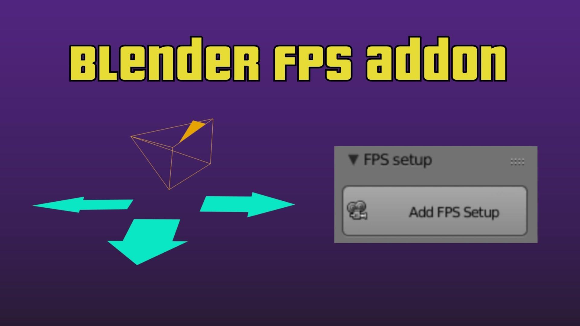 Addon Fps Setup For The Blender Game Engine Blendernation