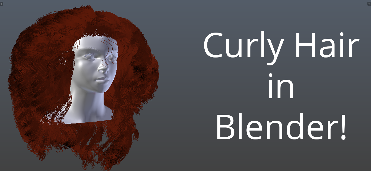 How to make Curly Hair in Blender!