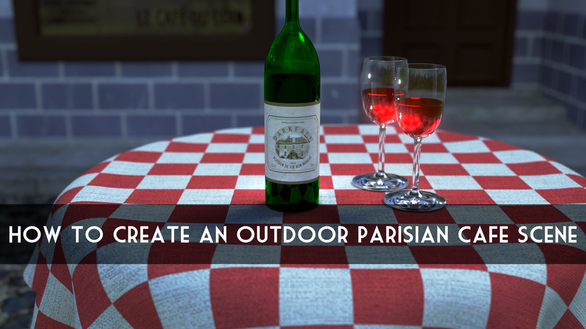 How To Create An Outdoor Parisian Cafe Scene For Beginners