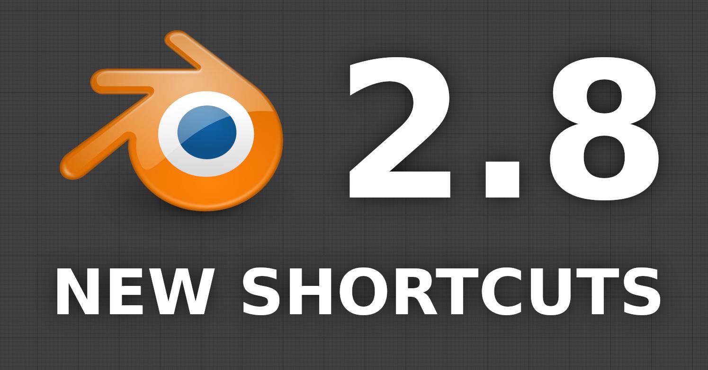 blender 2 8 shortcuts