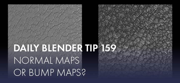 Daily Blender Tip 159: Bump maps or Normal maps? - BlenderNation