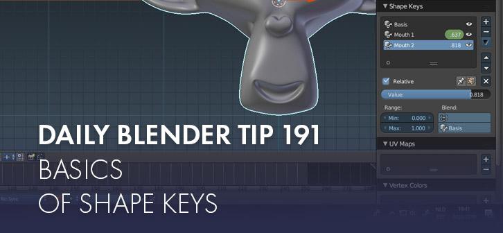 Daily Blender Tip 191: Basics of Shape Keys - BlenderNation
