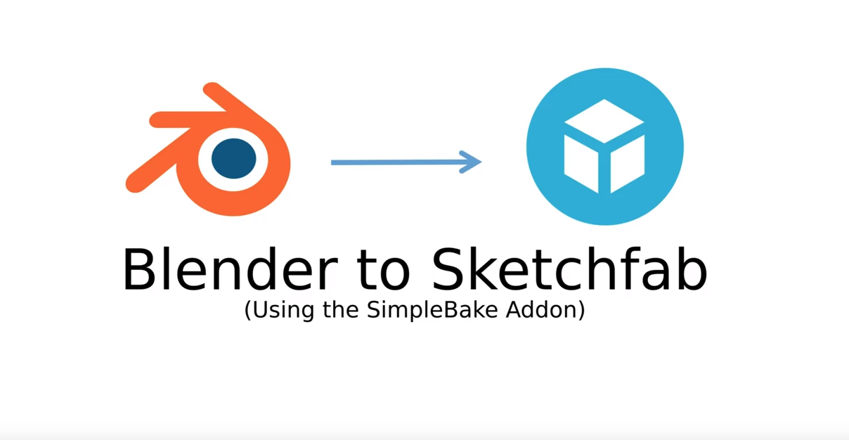 Blender 2 8 to Sketchfab using SimpleBake [$] - BlenderNation
