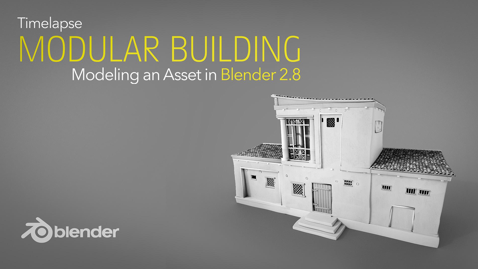 Timelapse Modeling A Modular Building Asset Blender 28