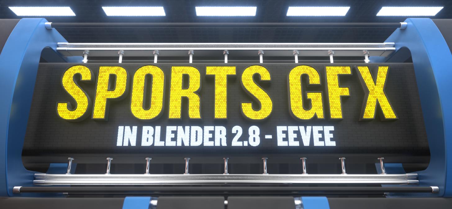 Sports Motion Graphics in Blender 2 8 [$] - BlenderNation