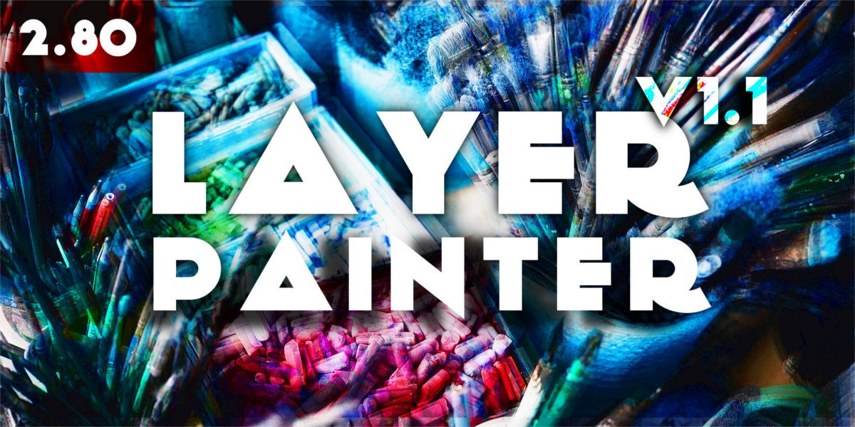 Layer Painter for Blender 2 8 [$] - BlenderNation