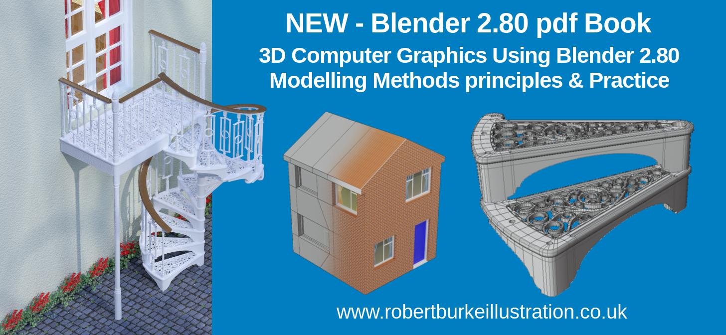 New Blender 2.80 Book - Modelling Methods, Principles & Practice [$]