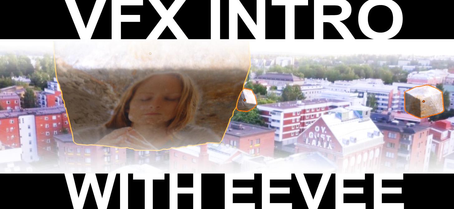 VFX intro with EEVEE