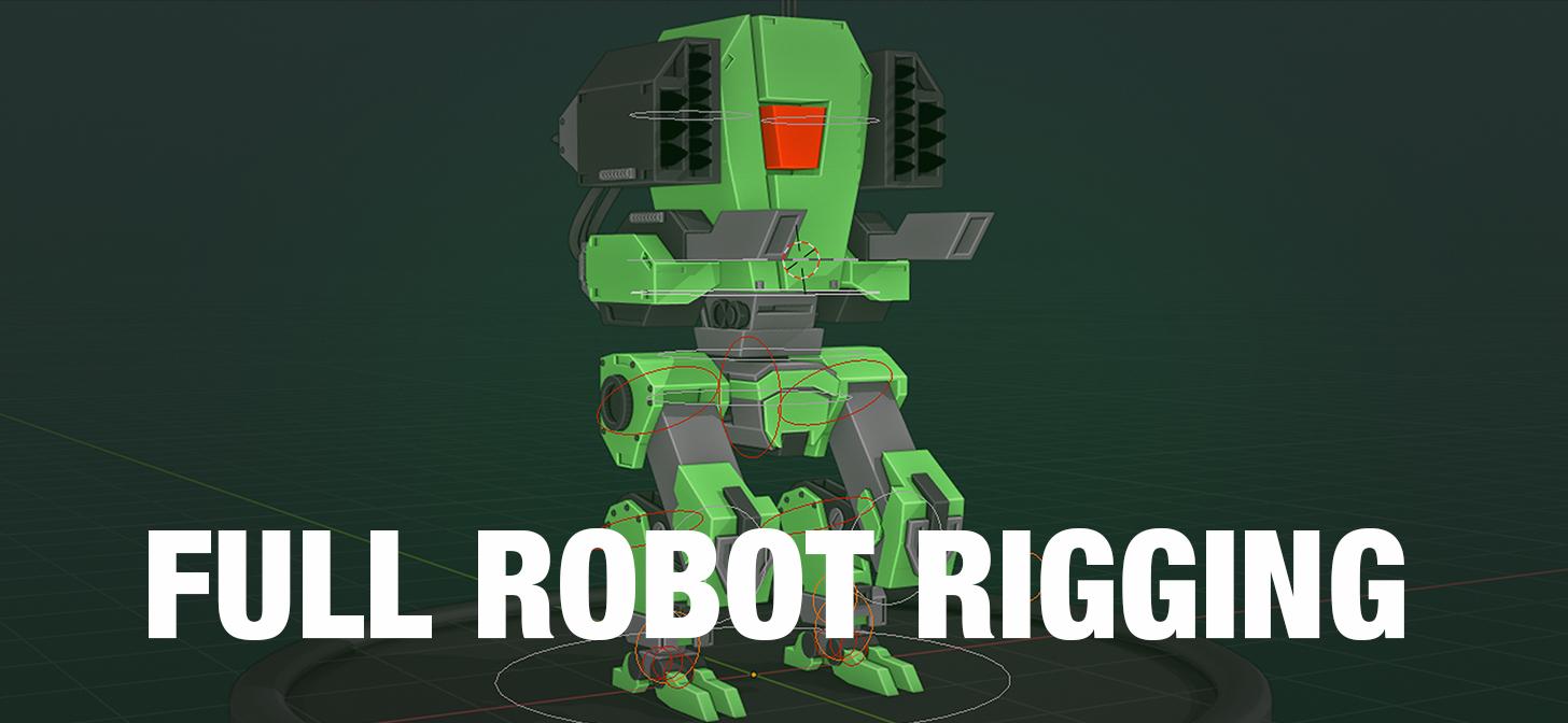 Full Robot Rig Tutorial