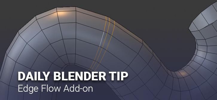Daily Blender Tip - The Edge Flow add-on - BlenderNation