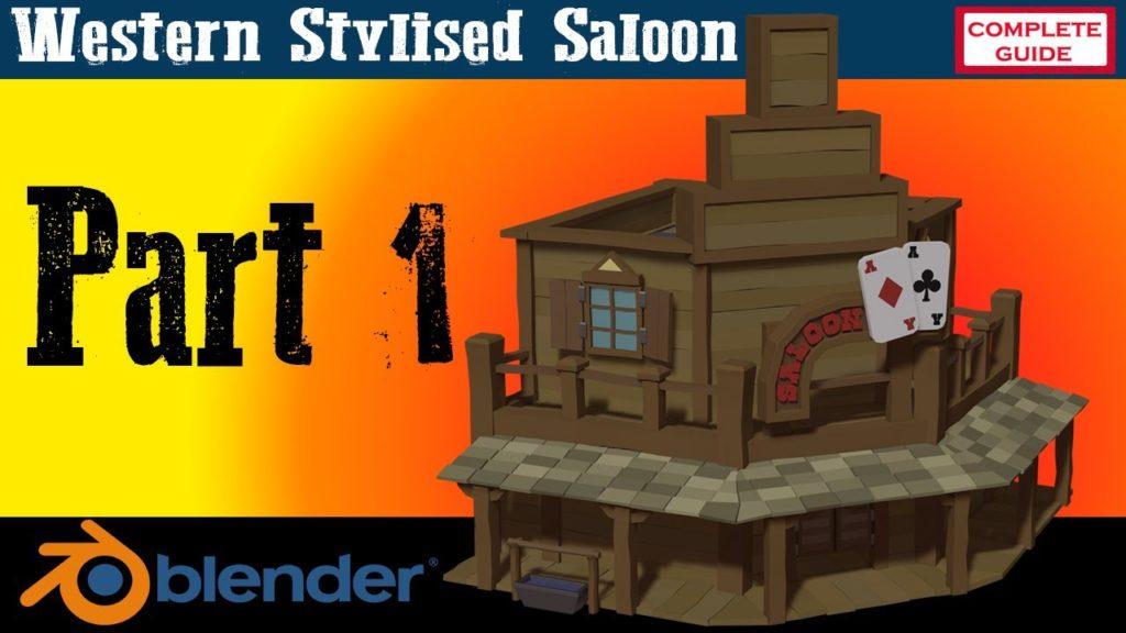 Western Style Saloon Blender 2.8 Full Guide Youtube Part 1 YouTube