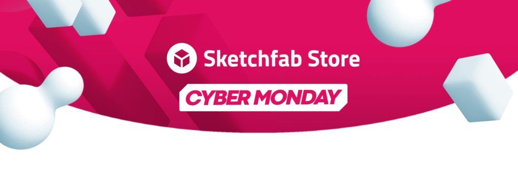Sketchfab Cyber Monday Sale: 50% Off ALL 3D Models [$, promoted]